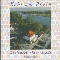 Livres - Allemagne - Kehl Am Rhein Gesichter Einer Stadt - Guías Turísticas