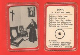 PADOVA Reliquia Vesti Relic Reliquia  Beato Padre Leopoldo - Religión & Esoterismo