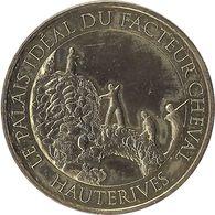 2017MDP241 - HAUTERIVES - Le Palais Idéal Du Facteur Cheval 6 (les Pélerins) / MONNAIE DE PARIS - 2017