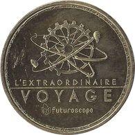 2017 MDP185 - JAUNAY-CLAN - Le Parc Du Futuroscope 24 (L'extraordinaire Voyage) / MONNAIE DE PARIS - 2017