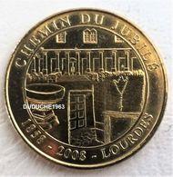Monnaie De Paris 65.Lourdes - Chemin Du Jubilé 2008 - Monnaie De Paris