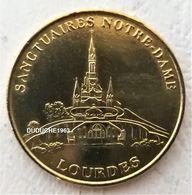 Monnaie De Paris 65.Lourdes - Sanctuaires Notre Dame AD 1999 - 2010 - Monnaie De Paris