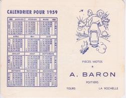 CALENDRIER - 1959 - A. BARON POITIERS - TOURS LA ROCHELLE PIECES MOTOS -  CARTE FRANCE ROUTIERE DISTANCES KMS - Calendriers