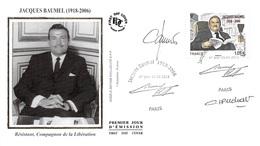 FRANCE. FDC. N°207271. 15/06/2013. Cachet Paris. Jacques Baumel. Résistant. Signé Perchat - FDC