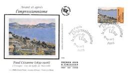 FRANCE. FDC. N°207307. 27/04/2013. Cachet Paris. L'impressionnisme. Paul Cézanne. L'estaque - 2010-....