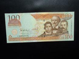 RÉPUBLIQUE DOMINICAINE : 100  PESOS ORO   2004    P 171d      SPL - República Dominicana