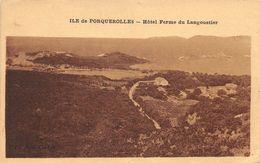 ILE DE PORQUEROLLES - Hôtel Ferme Du Langoustier - Porquerolles