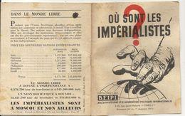 1951 . OU SONT LES IMPERIALISTES? . ANTI URSS .24 PAGES - Documentos Históricos