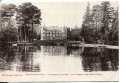 N°1202 R -cpa Solliès -le Château Et La Pièce D'eau- - Sollies Pont