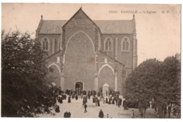 CPA 35 - CANCALE (Ille Et Vilaine) - 1550. L'Eglise - G.F. (sortie De Messe) - Cancale
