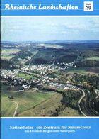 """Nettersheim Eife 1992 """" Deutsch-Belgischer Naturpark """" Heimatbuch Rheinische Landschaften - Verein Für Landschaftsschutz - Natura"""