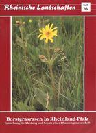 """Rheinland Pfalz 1991 """" Borstgrasrasen - Gebiete In RP"""" Heimatbuch Rheinische Landschaften - Verein Für Landschaftsschutz - Natura"""