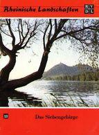 """Königswinter Bonn Drachenfels 1977 """"Das Siebengebirge"""" Heimatbuch Rheinische Landschaften - Verein Für Landschaftsschutz - Natura"""