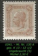 Österreich - Mi. Nr. 130 A - Gez. K 13 : 12 1/2 In Ungebraucht - 1850-1918 Empire