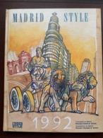 """MADRID STYLE 1992 """"L'art De Vivre à Madrid En 1992-1993"""" - Culture"""