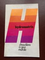 NOTICE TECHNIQUE CHAUDIÈRE À GAZ MURALE HYDROMOTRIX FRISQUET 1984 - Alte Papiere