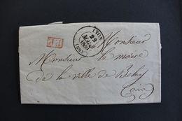 1840 LAC LYON CAD TYPE 13 DU 22/03/1840 POUR BELLEY (AIN) MARQUE ROUGE DU PP TAXE AU VERSO CAD ARRIVEE DU 23 - 1801-1848: Precursores XIX