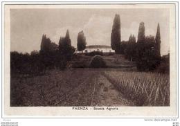 FAENZA Ravenna SCUOLA AGRARIA ROMAGNA - Faenza