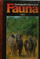 ENCICLOPEDIA SALVAT FAUNA AFRICA,tapa Dura, Buen Estado General, Edicion 1990, 110 Paginas. - Encyclopedieën