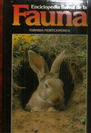 ENCICLOPEDIA SALVAT De La  FAUNA EURASIA/NORTEAMERICA,tapa Dura, Buen Estado General, Edicion 1990, 110 Paginas. - Encyclopedieën
