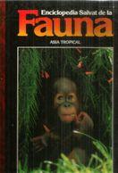 ENCICLOPEDIA SALVAT De La  FAUNA ASIA TROPICAL ,tapa Dura, Buen Estado General, Edicion 1990, 110 Paginas. - Encyclopedieën