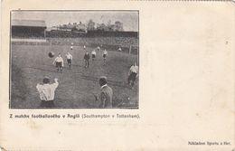 Southampton F.C.   V  Tottenham Hotspur FC   --  St Mary's Stadium  ,Made In Czech Cca 1904 - Stades