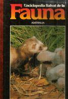 ENCICLOPEDIA SALVAT De La  FAUNA AUSTRALIA ,tapa Dura, Buen Estado General, Edicion 1990, 110 Paginas. - Autres