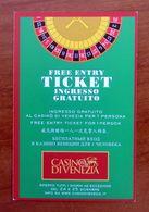 Ticket Biglietto Gratuito Ingresso Casino Di Venezia Italia - Tickets - Vouchers