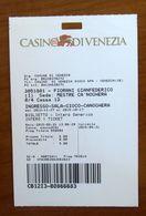 Ticket Biglietto Ingresso Casino Di Venezia 2017 Italia - Tickets - Vouchers