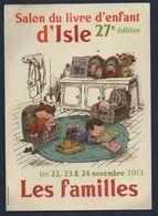 -502-  SALON DU LIVRE D ENFANT D ISLE 2013 - FLYER POUR DUO MARQUE PAGE - Marque-Pages