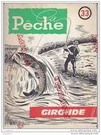 Au Plus Rapide La Pêche Gironde Société * Pisciculture Règlement ** Carte Des Cours D'eau Une Mine D'informations - Fishing