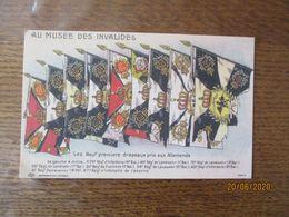 AU MUSEE DES INVALIDES LES NEUF PREMIERS DRAPEAUX PRIS AUX ALLEMANDS - Guerre 1914-18