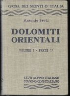 GUIDA DEI MONTI D'ITALIA - A. BERTI - DOLOMITI ORIENTALI VOL.1- PARTE 1a - EDIZ. C.A.I. T.C.I -1971 - PAG. 578 - Toursim & Travels