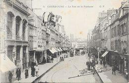 CHERBOURG : LA RUE DE LA FONTAINE - Cherbourg