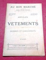 Catalogue Au Bon Marché Vers 1900 Vêtements Hommes Garçonnets Pensions Lycées Ecclésiastique Militaires Sports Chasse - Advertising