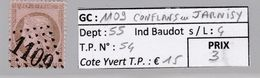 GC 1109 Conflans En Jarnisy ( Dept 55 ) S / N° 54 - 1849-1876: Période Classique