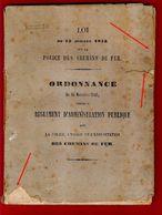 Loi 15 Juillet 1845 Et Ordonnance 15 Novembre 1846 Sur La Police Des Chemins De Fer Rare Document époque Louis-Philippe - Ferrovie