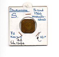 SURINAME 5 CENT 1966 MEDAILLESLAG SCHAARS - [ 4] Colonies