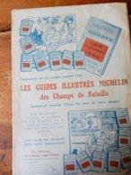 LES GUIDES ILLUSTRES MICHELIN Des Champs De Bataille  (origine La Petite Illustration Théâtrale 1920),Pub D'Orsay,etc - Vieux Papiers