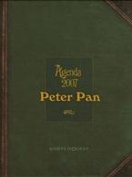 Agenda Peter Pan 2007 - Vents D'Ouest - Illustrations De Loisel - Peter Pan