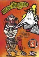 CPM Timbre Monnaie Les Pieds Nickelés Série Tirage Limité Numéroté Signé En 30 Ex. Satirique Tarn Albi Dent Dentist - Monete (rappresentazioni)