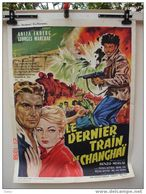 Affiche De Cinéma. Le Dernier Train De ChanghaÏ... - Affiches