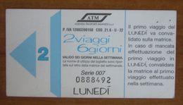 ITALIA Ticket  Bus Metro ATM Milano 2 Viaggi Lunedì/Martedì Biglietto Con Filigrana - Europe
