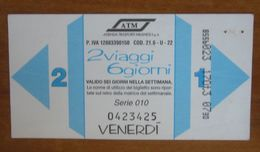 ITALIA Ticket  Bus Metro ATM Milano 2 Viaggi Venerdì/Sabato Biglietto Con Filigrana - Europe
