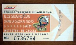 ITALIA Ticket  Bus Metro ATM Milano Biglietto 2003 Caccia Al Tesoro Con Filigrana - Europe