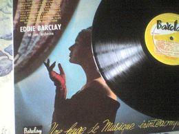 33T Eddie Barclay Et Son Orchestre Barcarolle L'âme Malaguena La Complainte Bonsoir All The Things - Instrumental