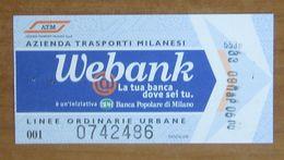 ITALIA Ticket  Bus Metro ATM Milano Banca Webank Biglietto Con Filigrana - Europe
