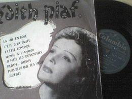 33T Edith Piaf La Vie En Rose C'est D'la Faute La Fête Jezebel Je Hais Plus Bleu Que Tes Yeux Padam - Formats Spéciaux