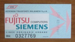 ITALIA Ticket  Bus Metro ATM Milano Pubblicità  Fujitsu Computer Siemens Biglietto  Con Filigrana - Europe