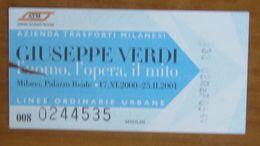 ITALIA Ticket  Bus Metro ATM Milano Opera Giuseppe Verdi Biglietto  Con Filigrana - Europe